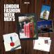 Portada: Londres, capital de la moda masculina. Estilo para hombres. Moda para hombre. London Fashion Week Men's.